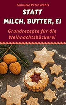 Weihnachtsplätzchen ohne Butter Ebook