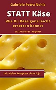 STATT Käse anstattdessen