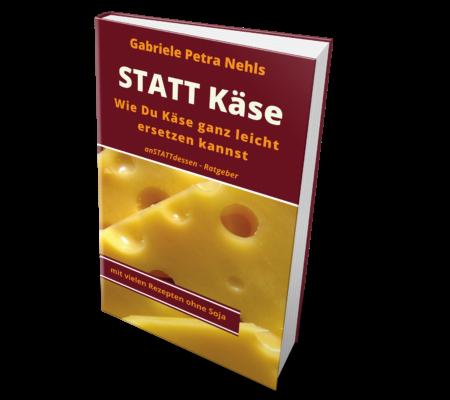 STATT Käse - der Ratgeber für Käsealternativen